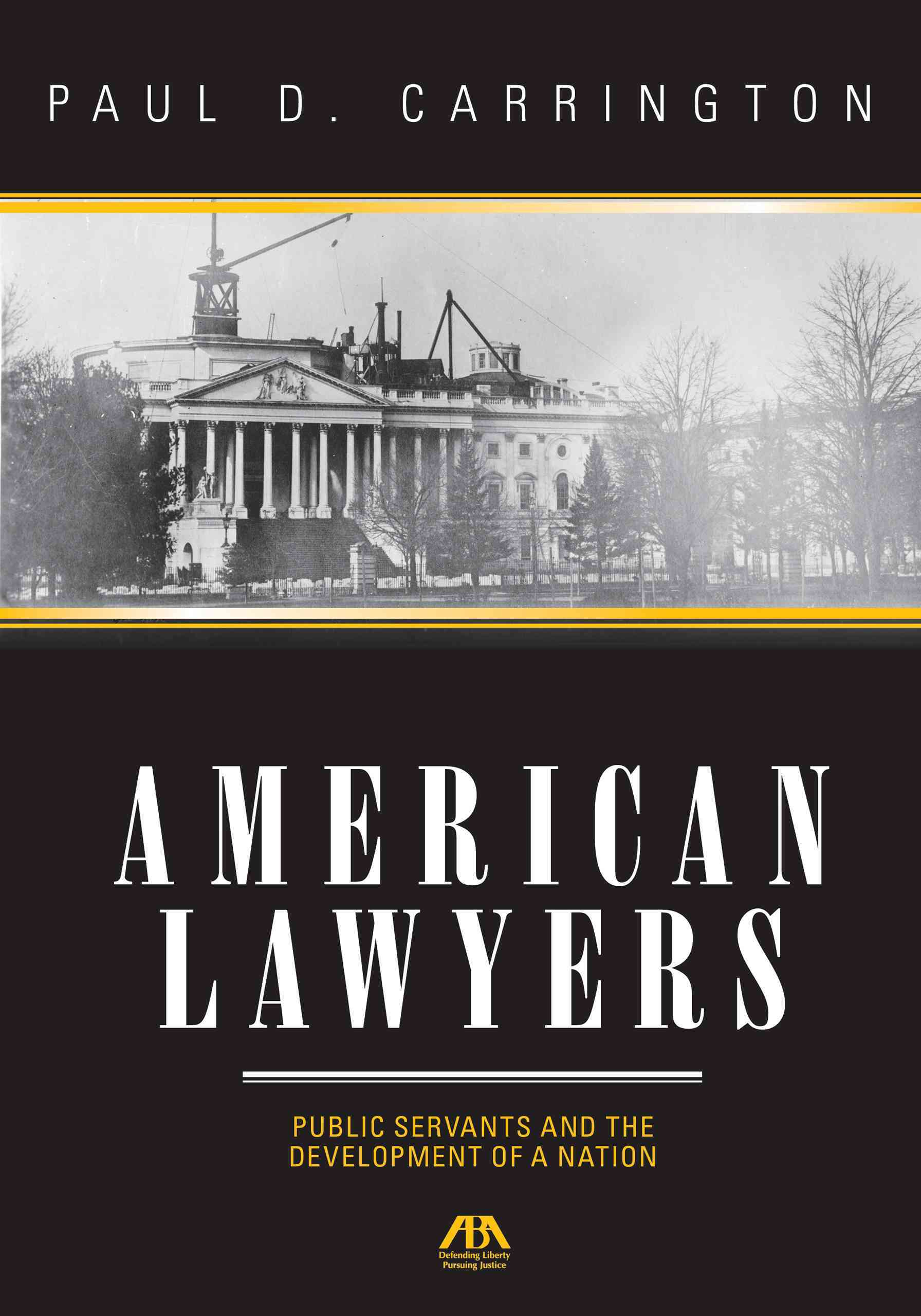 American Lawyers By Paul Carrington